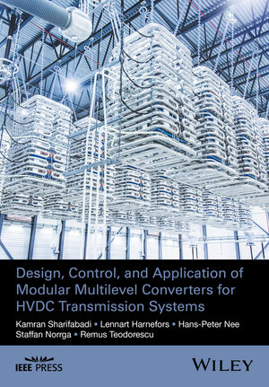 Design, Control and Application of Modular Multilevel Converters for HVDC Transmission Systems  (1118851560) cover image
