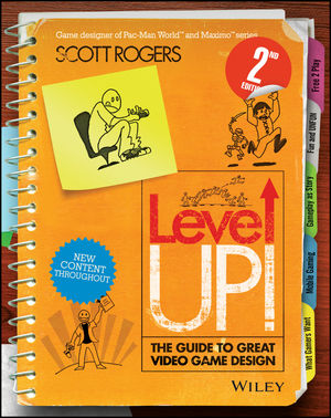 [Cover image of Level Up! The Guide to Great Video Game Design.]