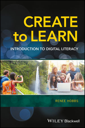 Create to Learn: Introduction to Digital Literacy (1118968360) cover image