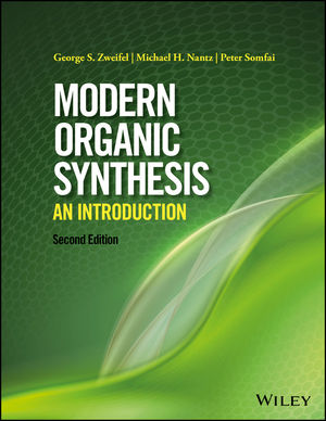 Modern Organic Synthesis: An Introduction, 2nd Edition (1119086760) cover image
