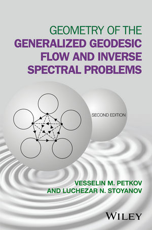 Geometry of the Generalized Geodesic Flow and Inverse Spectral Problems, 2nd Edition