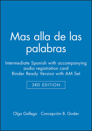 Mas alla de las palabras: Intermediate Spanish, 3e with accompanying audio registration card Binder Ready Version with AM Set