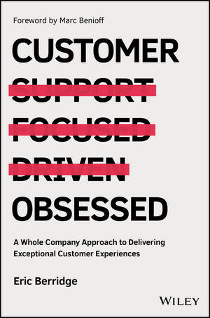 Customer Obsessed: A Whole Company Approach to Delivering Exceptional Customer Experiences (1119326060) cover image