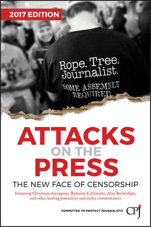 Attacks on the Press: The New Face of Censorship (1119361060) cover image