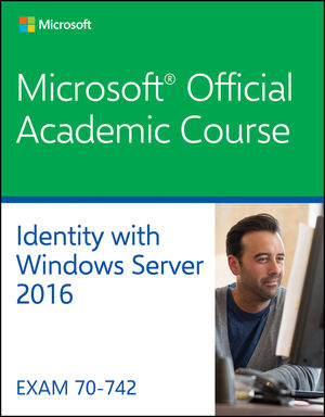 70-742 Identity with Windows Server 2016