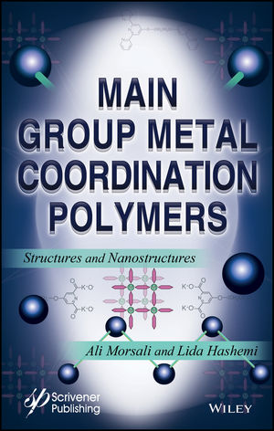 Main Group Metal Coordination Polymers: Structures and Nanostructures (1119370760) cover image