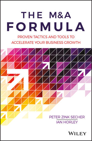 The M&A Formula: Proven tactics and tools to accelerate your business growth (1119397960) cover image
