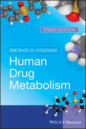Human Drug Metabolism, 3rd Edition