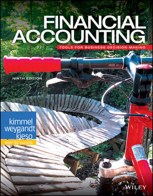Financial Accounting: Tools for Business Decision Making, 9th Edition
