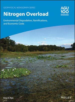 Nitrogen Overload: Environmental Degradation, Ramifications, and Economic Costs