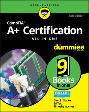 CompTIA A+(r) Certification All-in-One For Dummies(r), 5th Edition