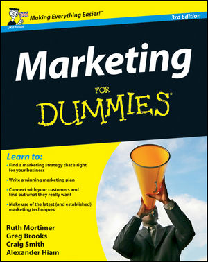 Marketing For Dummies, 3rd UK Edition