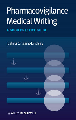 Pharmacovigilance Medical Writing: A Good Practice Guide (1119967260) cover image