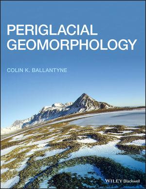 Periglacial Geomorphology