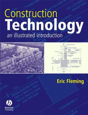 Construction Technology: An Illustrated Introduction (1405148160) cover image