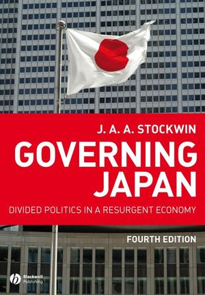 Governing Japan: Divided Politics in a Resurgent Economy, 4th Edition (1405154160) cover image