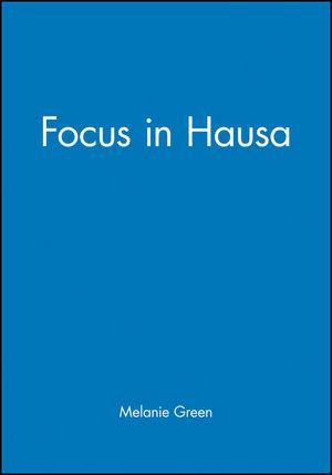 Focus in Hausa