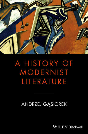 A History of Modernist Literature (1405177160) cover image