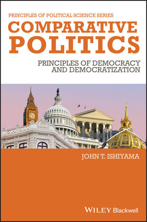 Comparative Politics: Principles of Democracy and Democratization (1405186860) cover image