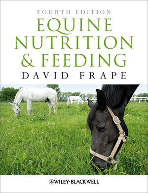 Equine Nutrition and Feeding, 4th Edition