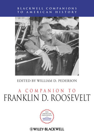 A Companion to Franklin D. Roosevelt (1444330160) cover image