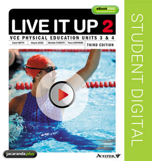 Live It Up 2 VCE Physical Education Units 3 and 4 3E eBookPLUS (Online Purchase)