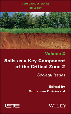 Soils as a Key Component of the Critical Zone 2: Societal Issues