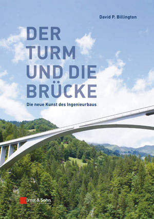 Der Turm und Brücke: Die neue Kunst des Ingenieurbaus (3433603960) cover image