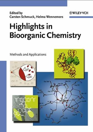 Highlights in Bioorganic Chemistry: Methods and Applications (3527306560) cover image