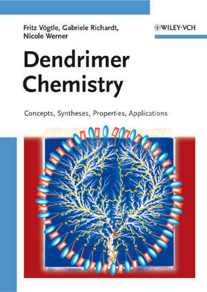 Dendrimer Chemistry: Concepts, Syntheses, Properties, Applications