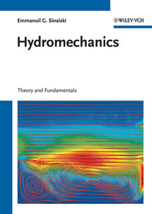 Hydromechanics: Theory and Fundamentals (3527410260) cover image