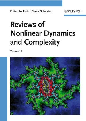 Reviews of Nonlinear Dynamics and Complexity, Volume 1 (3527626360) cover image