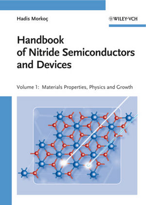 Handbook of Nitride Semiconductors and Devices, Volume 1, Materials Properties, Physics and Growth