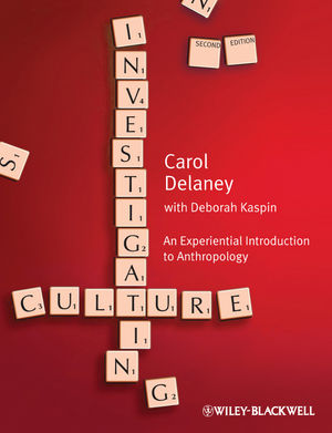 Investigating Culture: An Experiential Introduction to Anthropology, 2nd Edition (EHEP002260) cover image