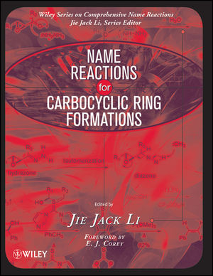 Name Reactions for Carbocyclic Ring Formations  (0470085061) cover image