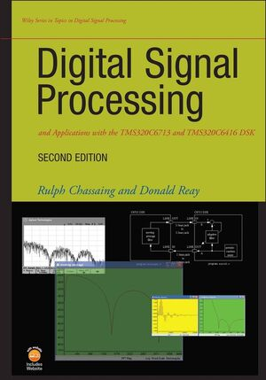 Digital Signal Processing and Applications with the TMS320C6713 and TMS320C6416 DSK, 2nd Edition (0470138661) cover image