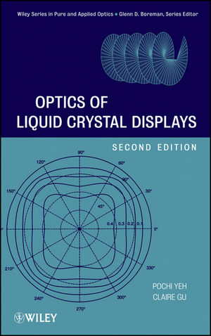 Optics of Liquid Crystal Displays, 2nd Edition