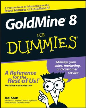 GoldMine 8 For Dummies (0470249161) cover image