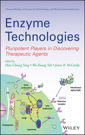 Enzyme Technologies: Pluripotent Players in Discovering Therapeutic Agent (0470286261) cover image