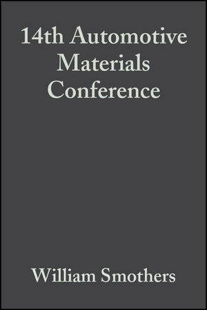 14th Automotive Materials Conference, Volume 8, Issue 9/10