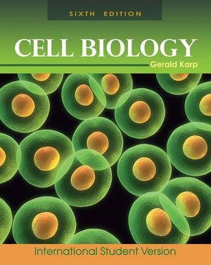 Cell Biology, 6th Edition International Student Version