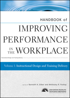 Handbook of Improving Performance in the Workplace, Volume 1, Instructional Design and Training Delivery (0470525061) cover image