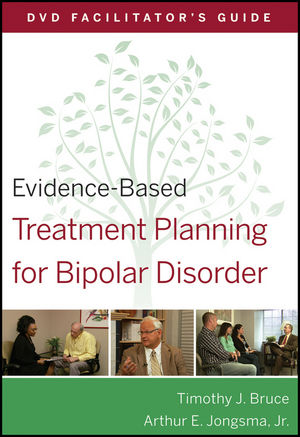 Evidence-Based Treatment Planning for Bipolar Disorder Facilitator's Guide