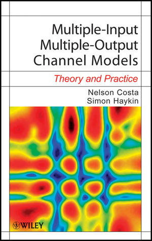 Multiple-Input Multiple-Output Channel Models: Theory and Practice (0470590661) cover image
