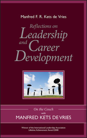 Reflections on Leadership and Career Development: On the Couch with Manfred Kets de Vries