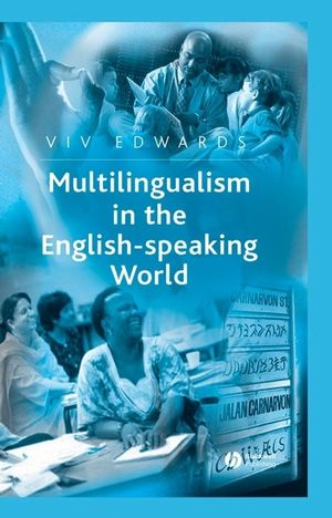 Multilingualism in the English-Speaking World: Pedigree of Nations (0470754761) cover image
