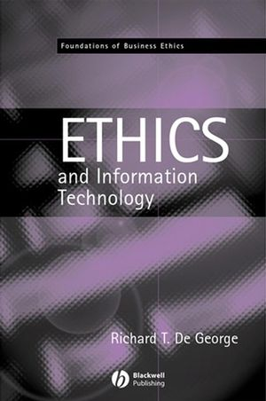 The Ethics of Information Technology and Business (0470777761) cover image