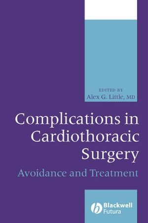 Complications in Cardiothoracic Surgery: Avoidance and Treatment (0470994061) cover image