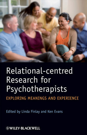 Relational-centred Research for Psychotherapists: Exploring Meanings and Experience  (0470997761) cover image