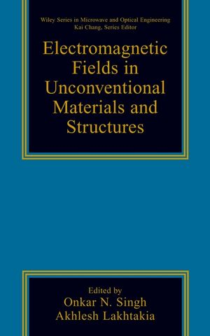 Electromagnetic Fields in Unconventional Materials and Structures